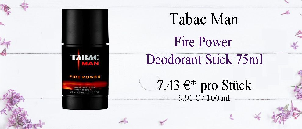 Energetisch. Markant. Explosiv. Das ist Tabac Man Fire Power.
